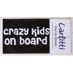 Car Sticker   CRAZY Kids on Board