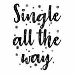 Christmas Single All the Way | Vinyl Sticker