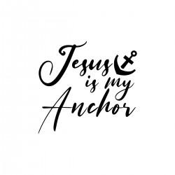 Jesus is my Anchor   VINYL STICKER