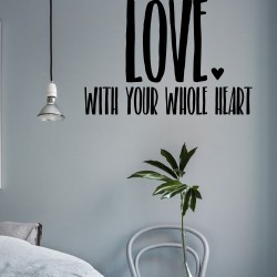 Love with Your Whole Heart | VINYL STICKER