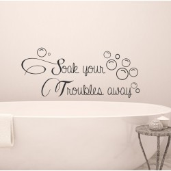 Soak your troubles with bubbles | Wall Decal