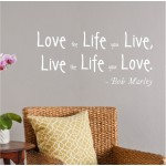 Live the life you love| Wall Decal