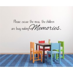 Please excuse the mess | Wall Decal